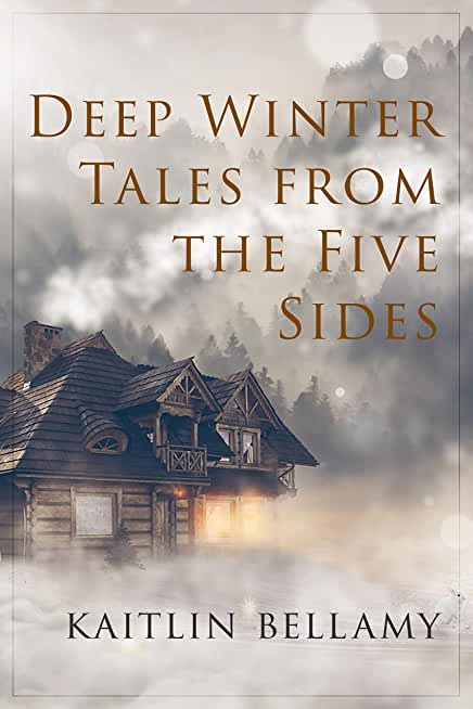 Deep Winter Tales From The Five Sides: A Mapweaver Novella (English Edition)
