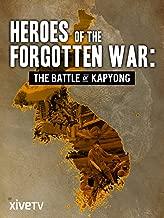 Heroes of the Forgotten War: the Battle of Kapyong