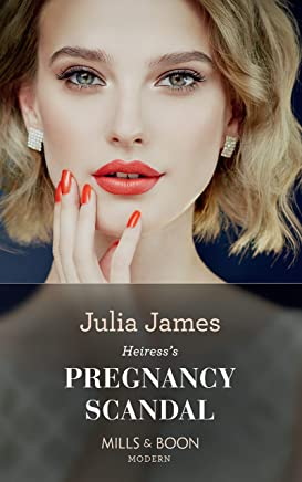 Heiress's Pregnancy Scandal (Mills & Boon Modern) (One Night With Consequences, Book 51) (English Edition)