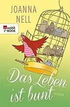 Das Leben ist bunt (German Edition)