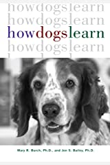 How Dogs Learn Kindle Edition