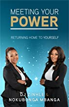 Meeting Your Power: Returning Home To Yourself