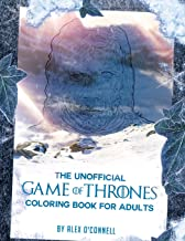 The Unofficial Game of Thrones Coloring Book For Adults: Adult Coloring Books: Stress Relief Coloring