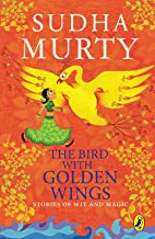 The Bird with the Golden Wings: Stories of Wit and Magic