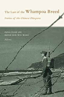 The Last of the Whampoa Breed: Stories of the Chinese Diaspora (Modern Chinese Literature from Taiwan)