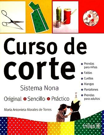 Curso de corte/ Pattern Cutting Course: Sistema Nona (Spanish Edition)