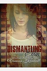 Dismantling Evan (the Evan series Book 1) Kindle Edition