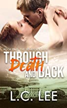 Through Death and Back: The Senator's Wife