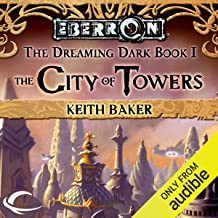 The City of Towers: Eberron: Dreaming Dark, Book 1