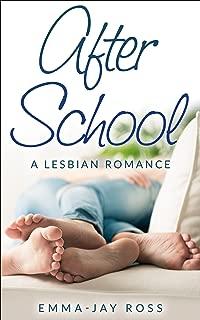 ROMANCE: LESBIAN ROMANCE:After School (First Time FF Romance) (Contemporary New Adult LGBT Romance)