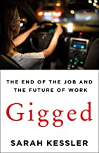 Gigged: The End of the Job and the Future of Work (English Edition)