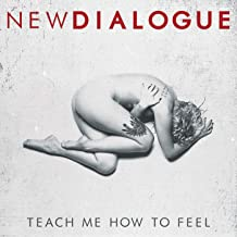 Teach Me How To Feel [Explicit]
