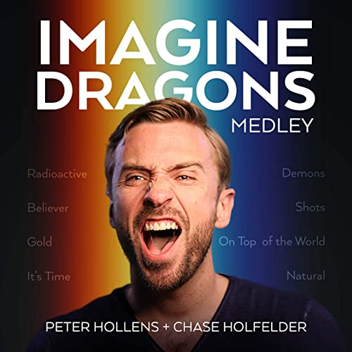 Imagine Dragons Medley: Radioactive / Believer / Gold / It's Time /Demons / Shots / On Top of the World / Natural (A Cappella)