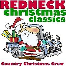 Redneck Christmas Classics