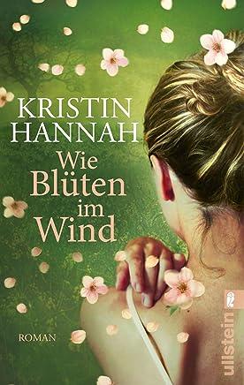 Wie Blüten im Wind: Roman (German Edition)