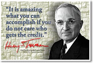 It Is Amazing What You Can Accomplish If You Do Not Care Who Gets the Credit - Harry Truman - NEW Classroom Poster