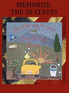 Memorize the 50 States: On my way across the United States