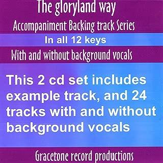 Gloryland Way Accompaniment Backing Track Series