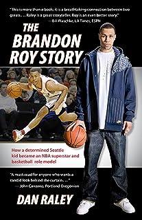 The Brandon Roy Story (English Edition)