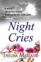 Night Cries: A novel about two sisters haunted by the same past