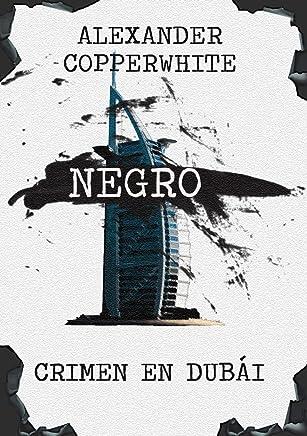 Negro - Crimen en Dubái (Novela negra de humor gratis) (Los casos de
