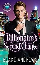 Billionaire's Second Chance (Billionaire Hearts Club)