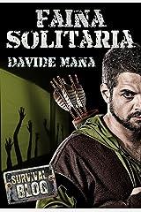 Faina Solitaria (Survival Blog) Formato Kindle