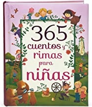 365 Cuentos y Rimas para Ninas/ 365 Tales and Rhymes for Girls (365 Stories and Rhymes Treasury) (Spanish Edition)