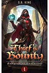 Thief's Bounty: A LitRPG Dungeon Core Adventure (Dungeon of Evolution Book 1) Kindle Edition
