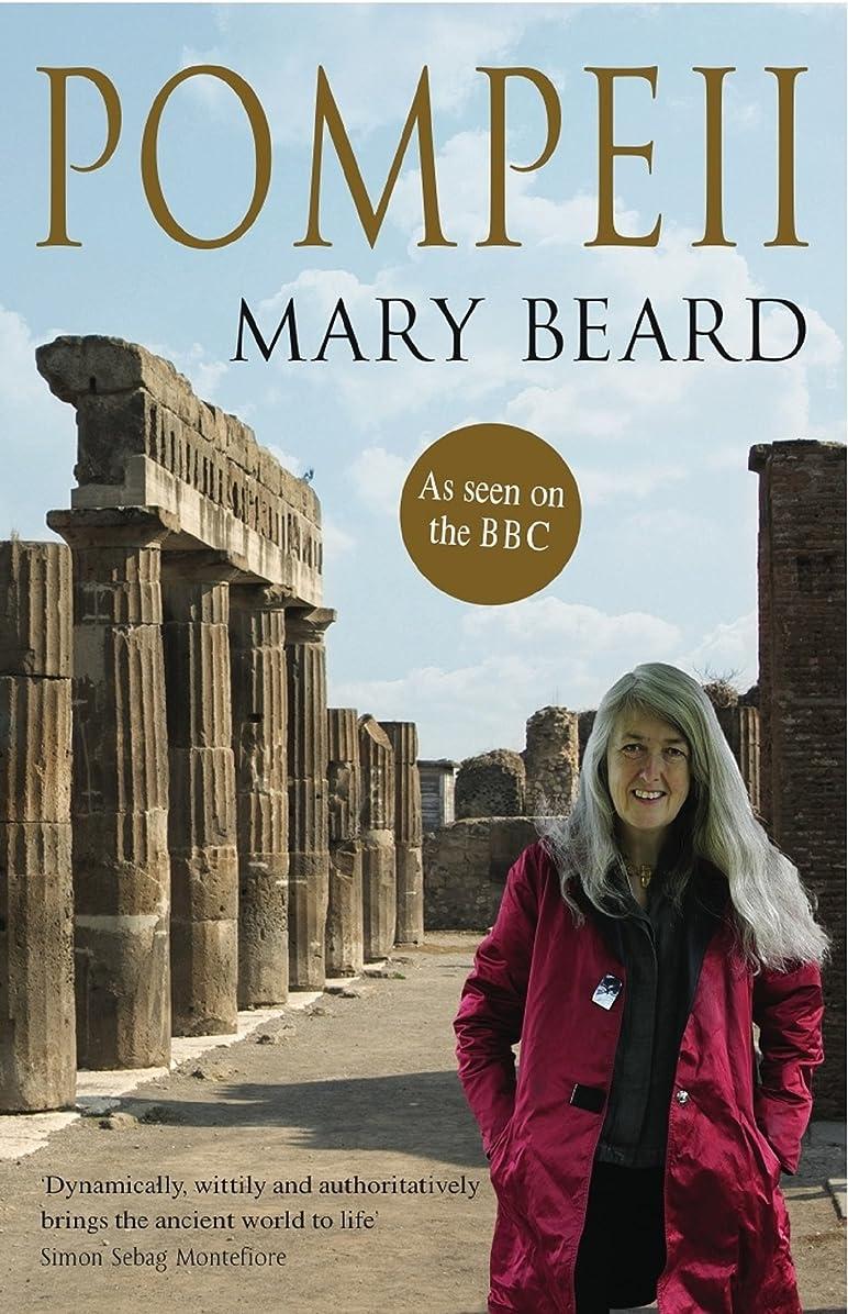 ホイッスルボットハッチPompeii: The Life of a Roman Town (English Edition)