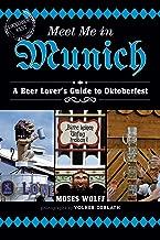 Meet Me in Munich: A Beer Lover's Guide to Oktoberfest