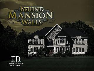 Behind Mansion Walls Season 1