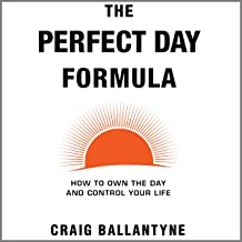 the perfect day formula craig ballantyne