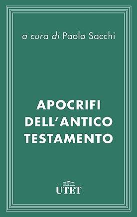 Apocrifi dell'Antico Testamento (Classici delle religioni)