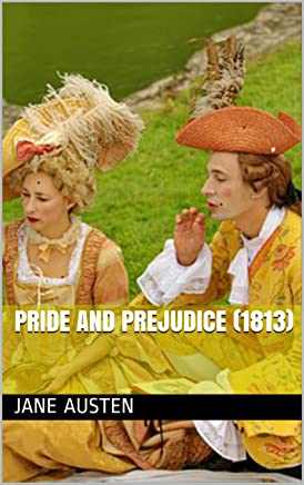 Pride and Prejudice (1813) (English Edition)