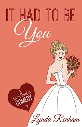 It Had to Be You (Comedy Romance)