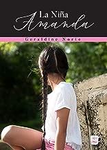 La Niña Amanda (Spanish Edition)