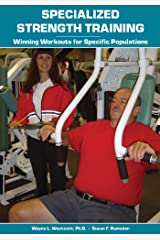 Specialized Strength Training: Winning Workouts for Specific Populations Kindle Edition