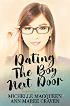 Dating the Boy Next Door (Redefining Me Book 2)