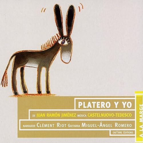 Juan Ramón Jiménez : Platero y Yo (Español) de Clément Riot ...