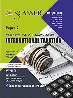 Scanner CA Final Group - II Paper - 7 Direct Tax Laws and International Taxation (Kindle Edition): Direct Tax Laws and International Taxation