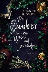 Der Zauber von Wein und Lavendel (Elenas Erbe 1): Roman (German Edition) Kindle Edition