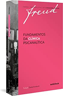 Freud - Fundamentos da clínica psicanalítica