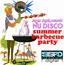 Nu-Disco Summer Barbecue Party EP