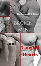 Broken Men and Tangled Hearts (Pain and Pleasure series Book 11) (English Edition)