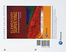 Elementary Surveying: An Introduction to Geomatics, Student Value Edition (15th Edition)