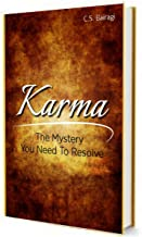 Karma : The Mystery You need To Resolve
