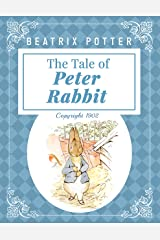 The Tale of Peter Rabbit: with Original illustrations (Annotated ) Kindle Edition