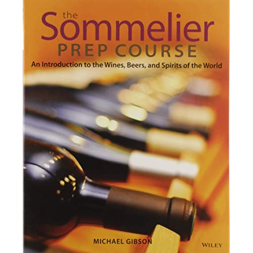 The Sommelier Prep Course An Introduction To The Wines