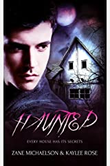 Haunted: Every House Has Its Secrets Kindle Edition
